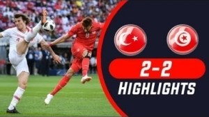 Video: Tunisia vs Turkey 2-2 Highlights & All Goals 01/06/2018 HD